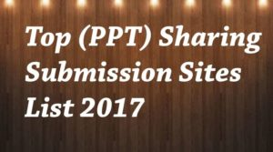 High PR PPT Submission Sites
