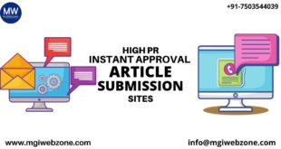 HIGH PR INSTANT APPROVAL ARTICLE SUBMISSION SITES