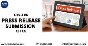 HIGH PR PRESS RELEASE SUBMISSION SITES