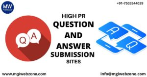 HIGH PR QUESTION AND ANSWER SUBMISSION SITES